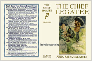Chief Legatee, Anna Katharine Green