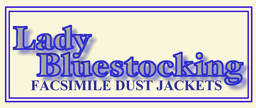 Lady Bluestocking Facsimile Dust Jackets